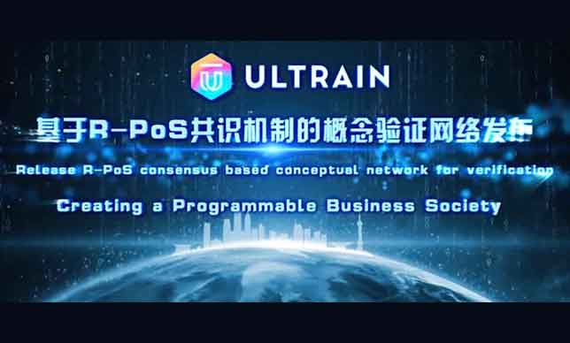 Blockchain 3.0 | Ultrain | Release R-PoS consensus based conceptual network for verification